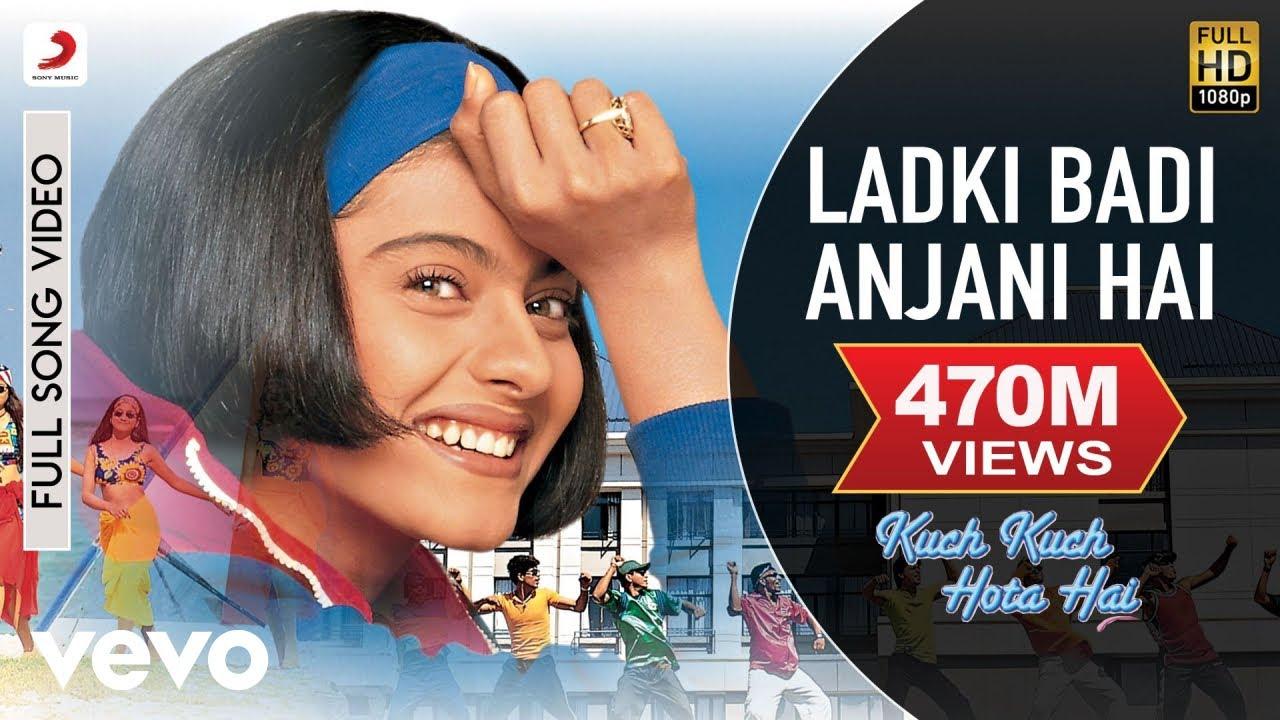 Ladki Badi Anjani Hai Full Video - Kuch Kuch Hota Hai|Shah Rukh Khan,Kajol|Kumar Sanu