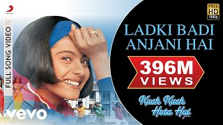 Download Video Ladki Badi Anjani Hai - Kuch Kuch Hota Hai | Shahrukh Khan | Kajol MP3 3GP MP4