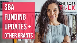 SBA FUNDING UPDATES + OTHER GRANTS | SVOG, RRG, EIDL, PPP | APRIL 26 |SHE BOSS TALK