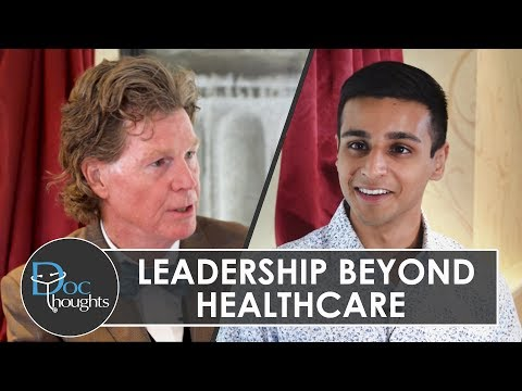 Leadership Beyond Healthcare: A Doctor's Perspective