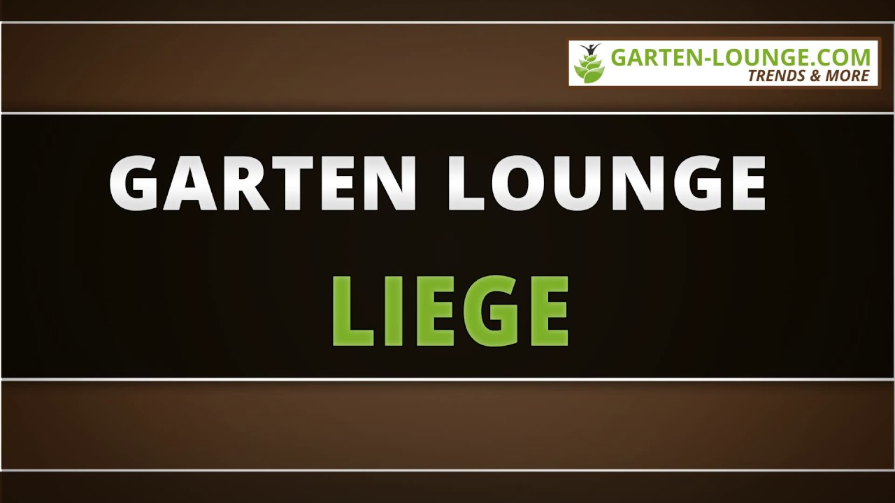 garten lounge liege youtube. Black Bedroom Furniture Sets. Home Design Ideas