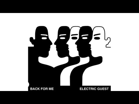Electric Guest - Back For Me