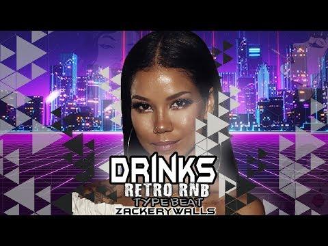 Drinks   Retro RnB Type Beat   Prod. By ZackeryWalls Made The Track