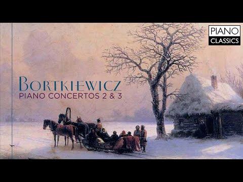 Bortkiewicz: Piano Concertos