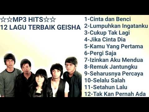 Mp3 Hits - 12 Lagu Terbaik Geisha