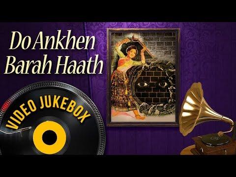 Do Ankhen Barah Haath (1957) Songs | Lata Mangeshkar & Manna Dey Songs | Classic Hindi Songs [HD]