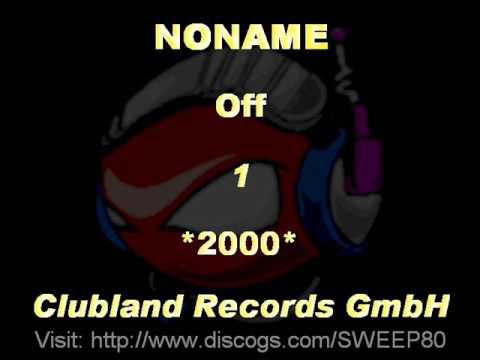NONAME - Off 1 *2000* [CLR007-Clubland Records GmbH]