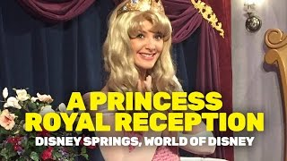 A Princess Royal Reception in Disney Spring's World of Disney
