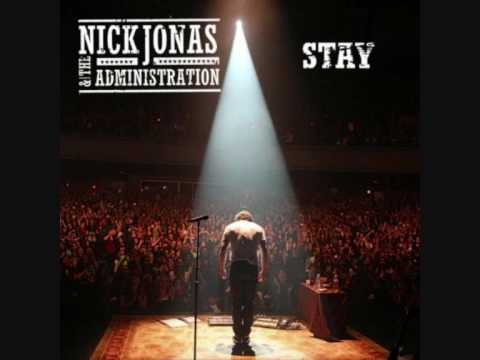 Nick Jonas & the Administration  Stay (Official Version) with Lyrics