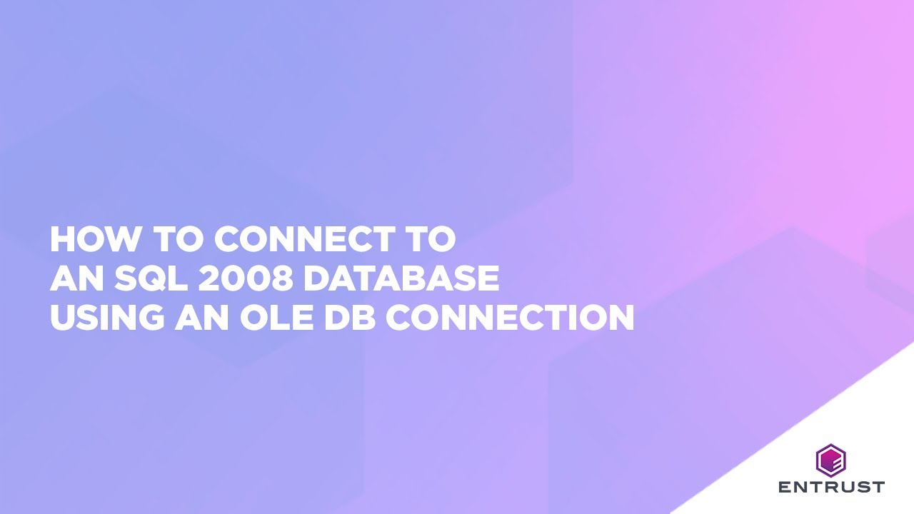 How to connect to a SQL 2008 Database using the OLE DB Connection