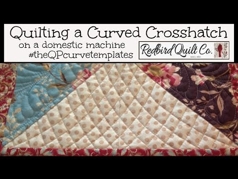 Domestic Quilting Templates : Domestic Machine Quilting a Curved Crosshatch with The QP Curve Templates - YouTube