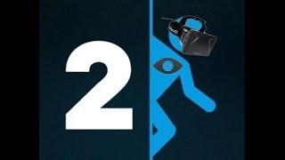Portal 2 Incredible VR w/ the Oculus Rift