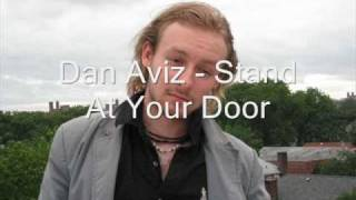 Dan Aviz - Stand At Your Door
