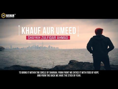 [Urdu] khauf Aur Umeed   Shaykh Zulfiqar Ahmad   English Subtitles   ᴴᴰ 1080P  