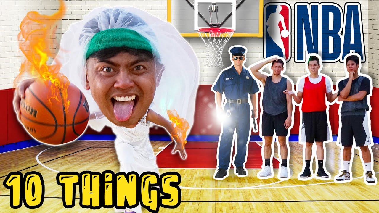 10 Things Not To Do Playing Basketball.. (NBA)