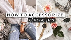 How to Wear Accessories Like a Pro | by Erin Elizabeth
