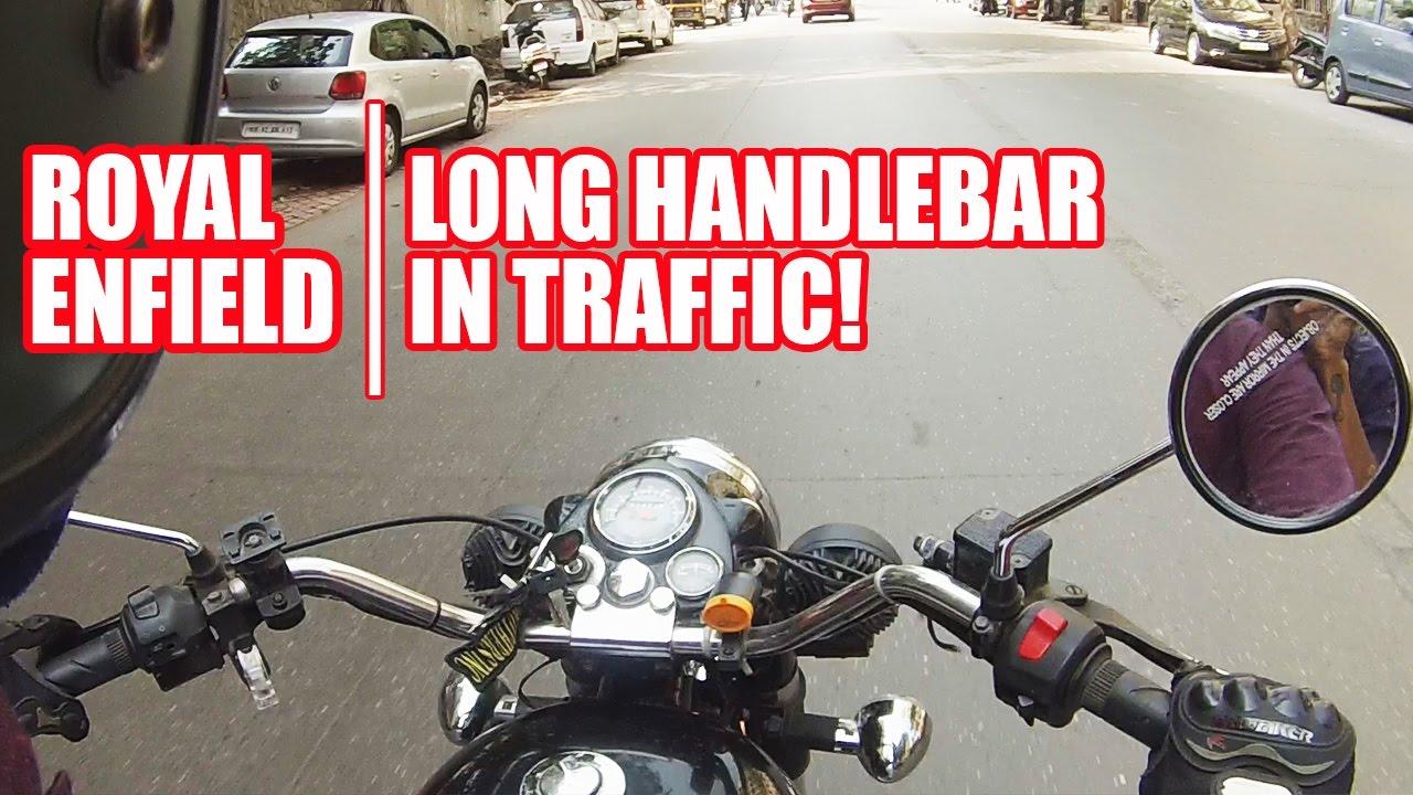Best motorcycle handlebars - Riding Royal Enfield Long Handlebars In City Youtube
