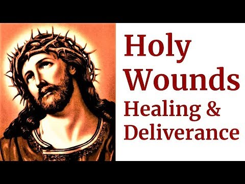 Prayer invoking the Holy Wounds of Jesus For Mercy, Healing, Deliverance, Restoration
