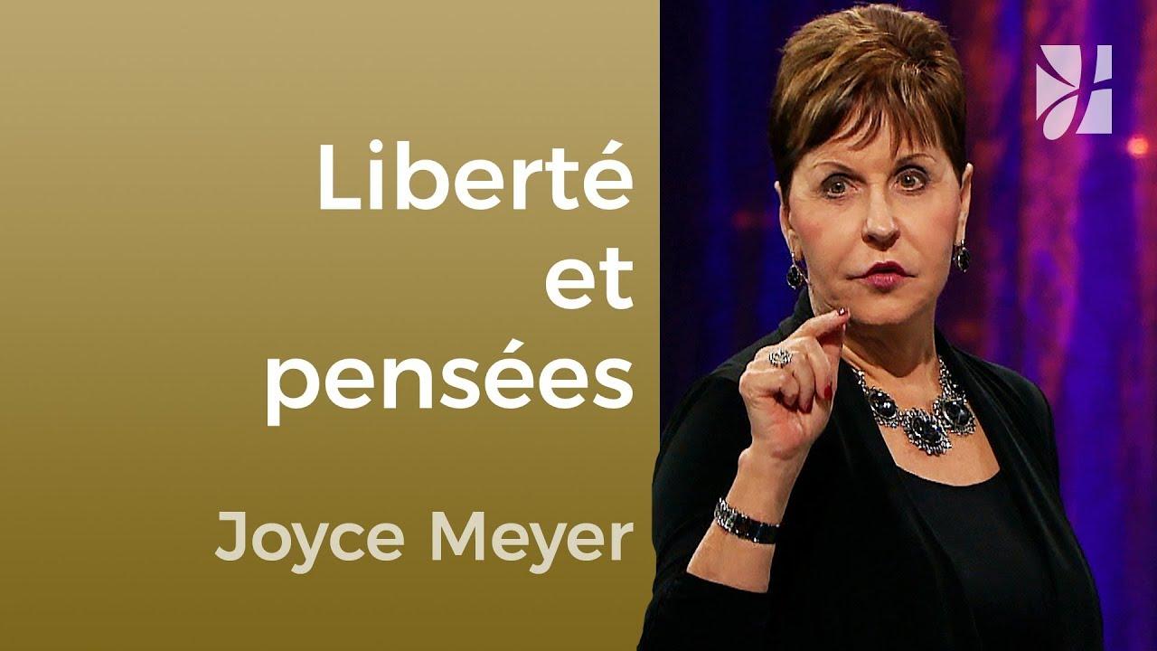 Comment progresser par la foi ? (4/4) - Joyce Meyer - Maîtriser mes pensées