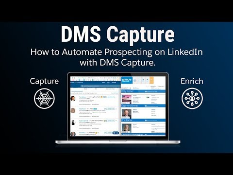 How to Automate Prospecting and Target List Building on LinkedIn With DMS Capture