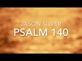 Psalm 140 song deliverer mp3
