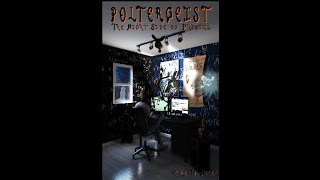 Poltergeist - Objects Moving