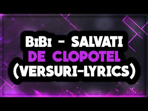 BiBi - SALVATI DE CLOPOTEL (VERSURI-LYRICS)