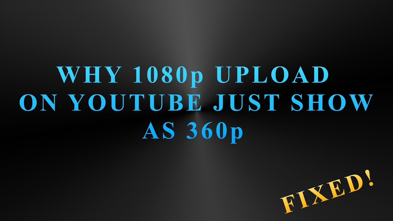 how to watch a youtube video in 360p