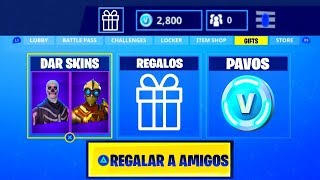 FREE GIFTS AND SKINS TO FRIENDS IN FORTNITE! FORTNITE FREE PAVOS ? FREE V-BUCKS FORTNITE