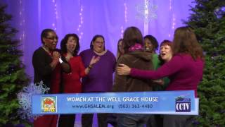 2013 CCTV Non-Profit Holiday Greetings: Women at the Well Grace House