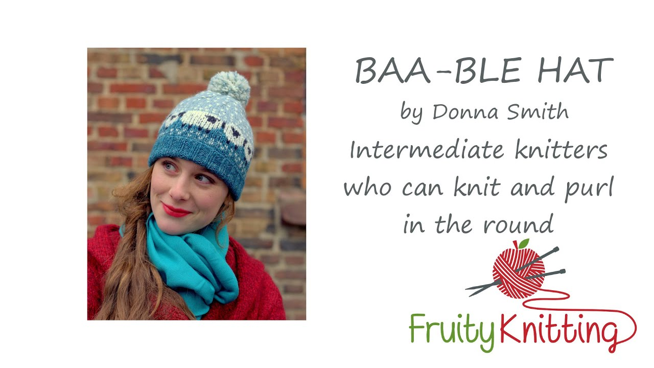Fruity Knitting Tutorial - The Baa-ble Hat - YouTube