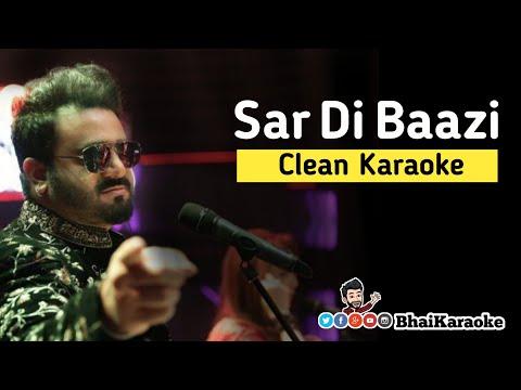 sar-di-baazi-karaoke-|-baazi-karaoke-|-sahir-ali-bagga-|-aaima-baig-|-bhaikaraoke