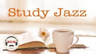 STUDY Jazz Music - Calm Jazz Music For Study - Background Jazz Cafe Music