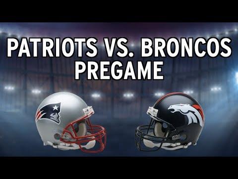 Patriots Vs. Broncos Pregame