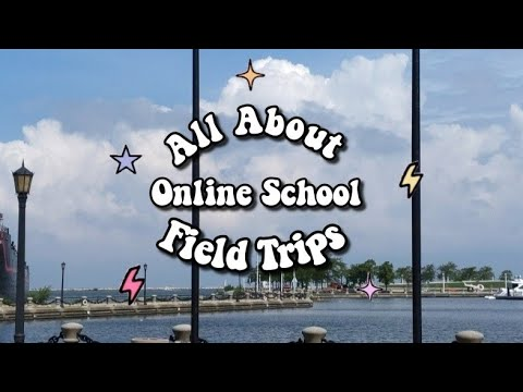 All About Online School Field Trips|Connections Academy