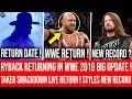 Ryback Returns in WWE 2018 Confirmed ! Underaker Return to Smackdown Live ! Aj Styles New Record Set