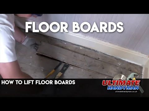 How to lift floor boards