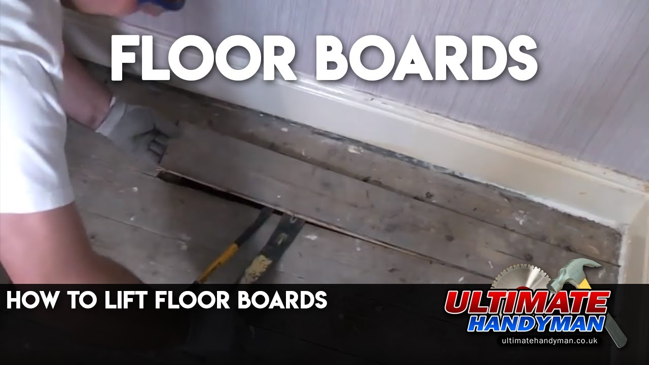 How To Lift Floor Boards Youtube