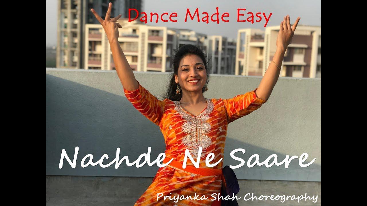 Nachde Ne Saare | Baar Baar Dekho | Priyanka Shah Choreography