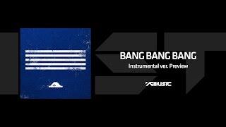 BIGBANG - BANG BANG BANG INST ver. Preview