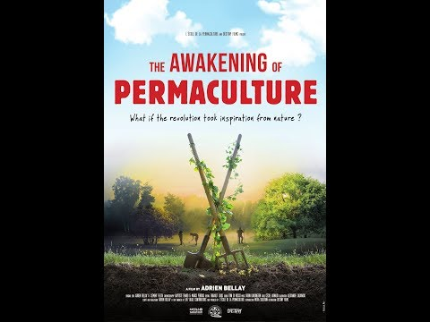 The AWAKENING of PERMACULTURE - Trailer