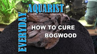 How To Prepare Mopani, Driftwood And Bogwood For Aquariums