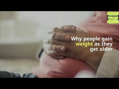 Why people gain weight as they get older fithealth48