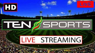 🔴Ten Sports Live Streaming