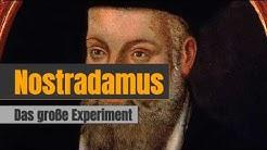Das  Nostradamus-Experiment 2017