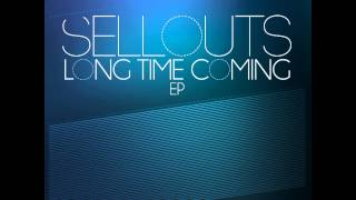 Sellouts - Want It (Long Time Coming EP) - Deeper Shades Recordings