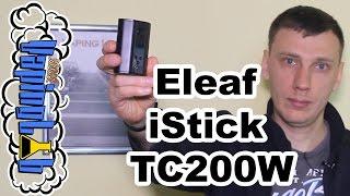 Обзор бокс-мода Eleaf iStick TC200W - зачем?(, 2016-04-27T15:00:07.000Z)