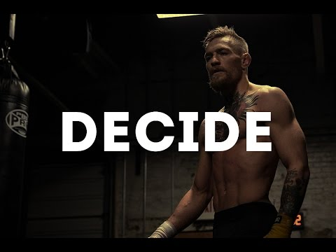 Conor Mcgregor - Motivational video [JUST DECIDE]