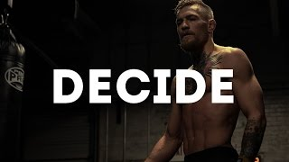 Conor Mcgregor - Motivational video [JUST DECIDE]