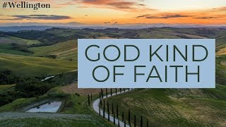 3 37 30 MB] Download Lagu God Kind Of Faith Part 2 WELLINGTON 22nd